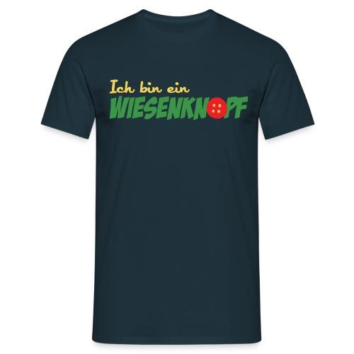 ich bin ein WIESENKNOPF - Männer T-Shirt