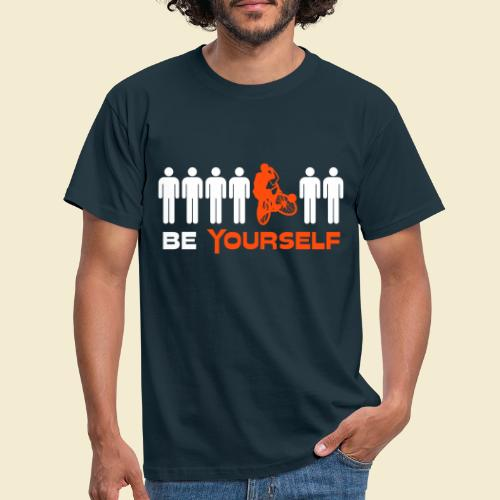 Radball | Be Yourself - Männer T-Shirt