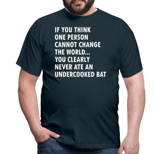 Undercooked bat - Men's T-Shirt