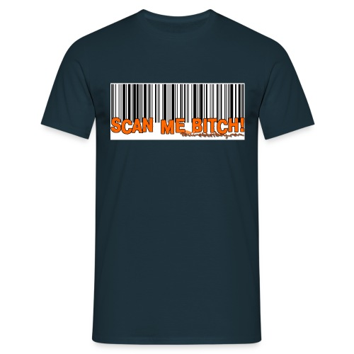 scan me bitch - Men's T-Shirt
