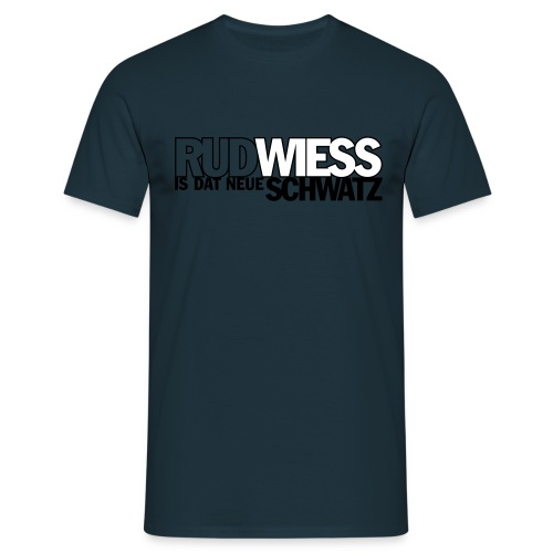 Rud/Wieß is dat neue Schwatz (Kölsch) - Männer T-Shirt
