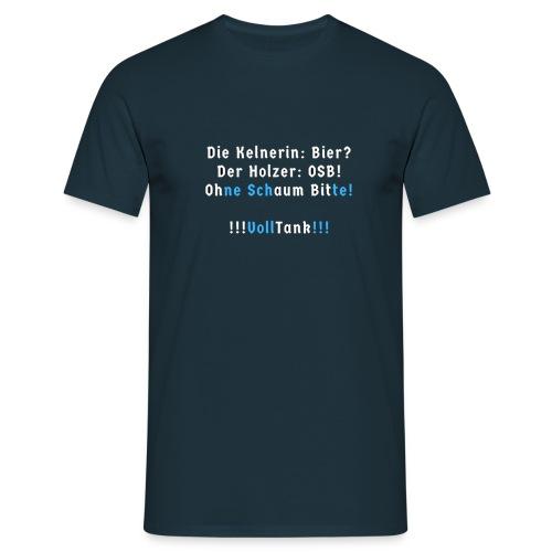 Es war einmal eine Kelnerin und ein Holzer. - Männer T-Shirt