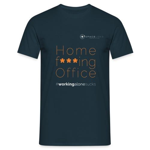 Home f***ing Office - Männer T-Shirt