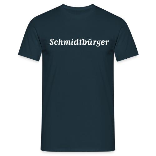 Schmidtbürger - Männer T-Shirt