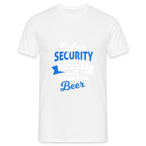 Cyber Security Expert will work for beer - Maglietta da uomo