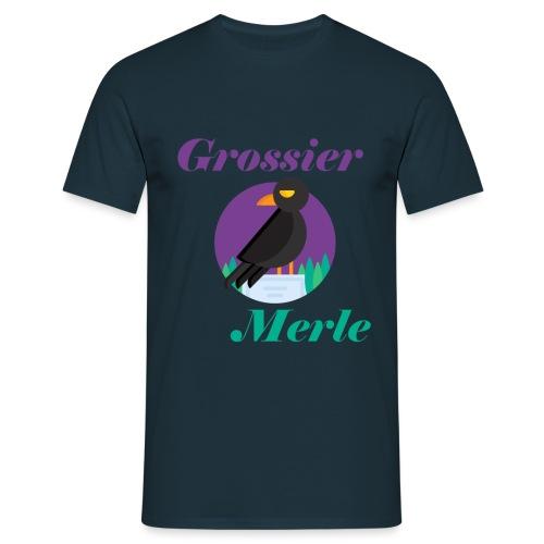 Grossier Merle - T-shirt Homme