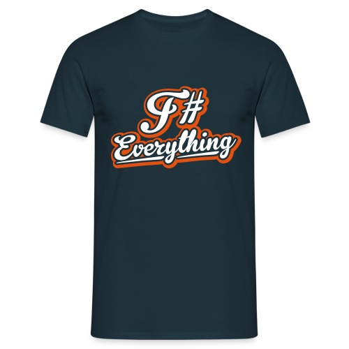 F# Everything - Men's T-Shirt