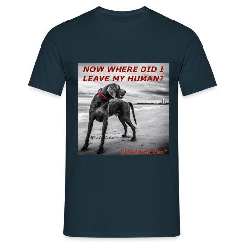 Where's My Human - Men's T-Shirt