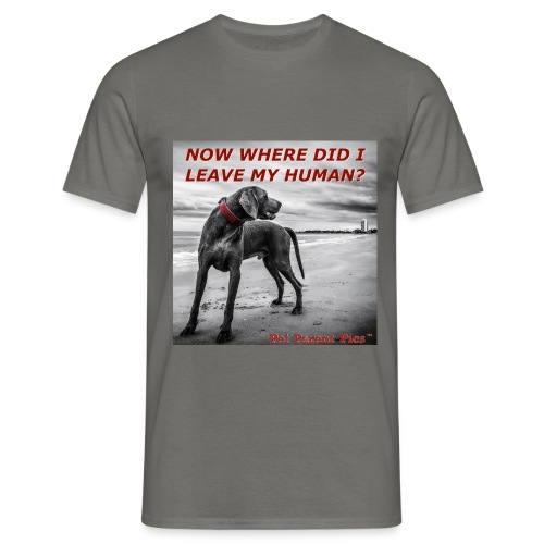 Where's My Human - Men's T-Shirt