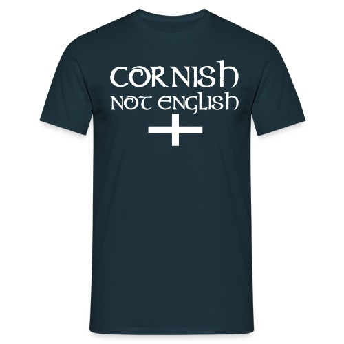 Cornish Not English - Men's T-Shirt