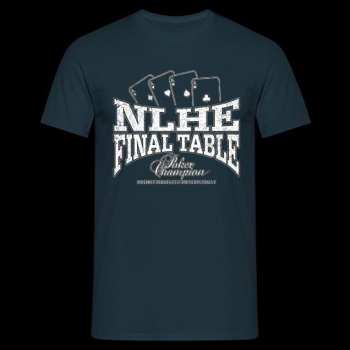 NLHE Final Table (white oldstyle) - Men's T-Shirt