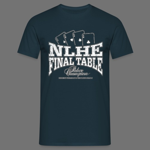 NLHE Final Table (white oldstyle) - Men's T-Shirt