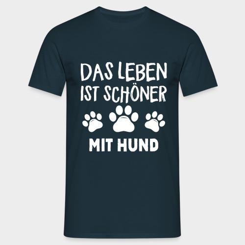 Das Leben ist schöner Mit Hund Geschenk Hundliebe - Männer T-Shirt