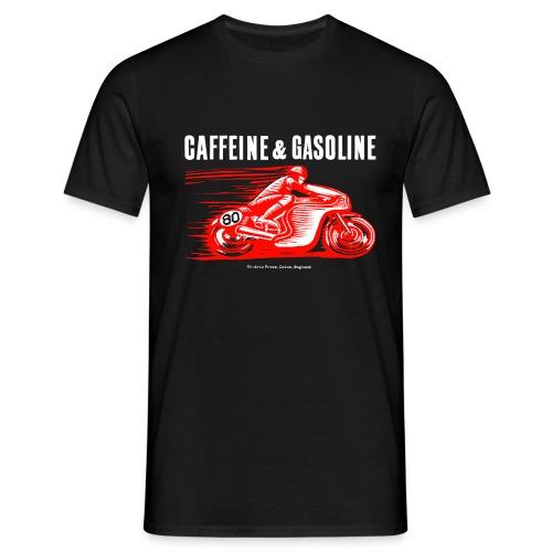 Caffeine & Gasoline white text - Men's T-Shirt