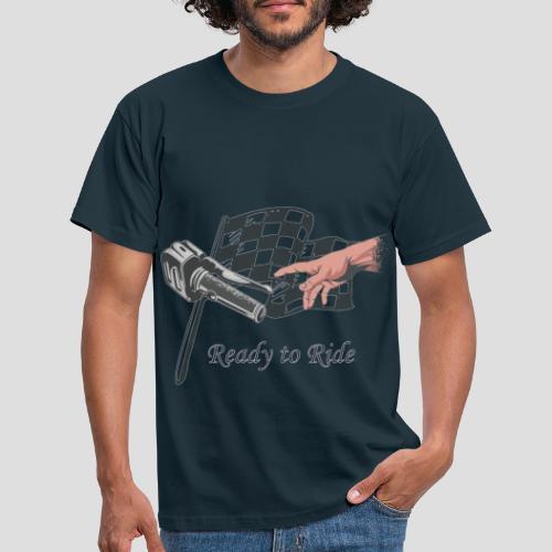 Ready to Ride - Motorrad   Biker - Männer T-Shirt
