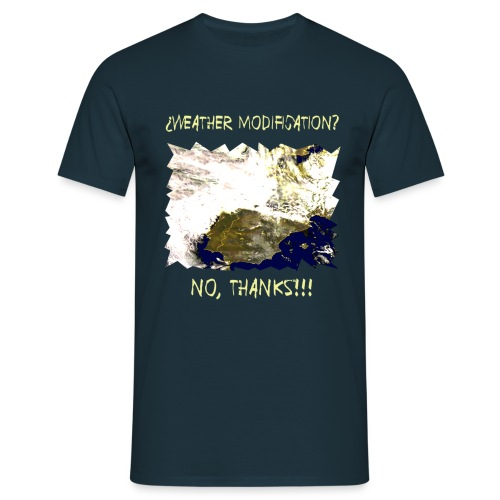 WEATHER DIFICATION NO T - Men's T-Shirt