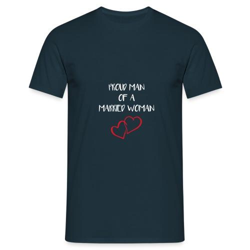 proud man - Männer T-Shirt