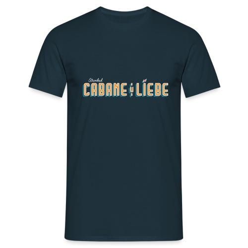 Cabane & Liebe - Männer T-Shirt