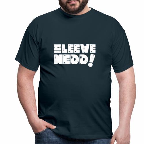 Im Leewe nedd! - Männer T-Shirt