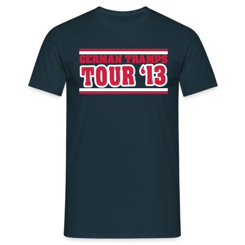 German Tramps Tour 2013 - Männer T-Shirt