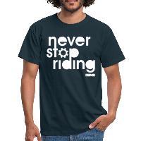 Never Stop Riding - Men's T-Shirt navy