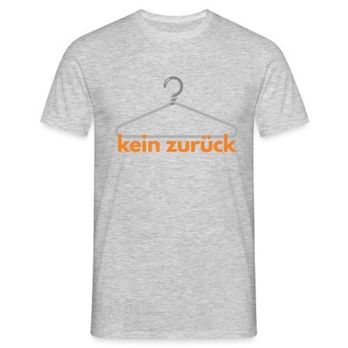 kein zurueck - Männer T-Shirt