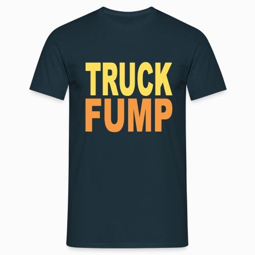 Truck Fump - Version 2 - Männer T-Shirt