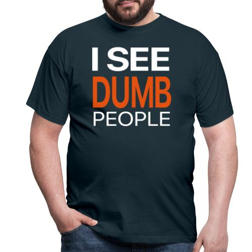 dumbpeople white - Men's T-Shirt
