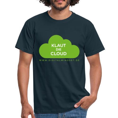 Klaut die Cloud - Männer T-Shirt