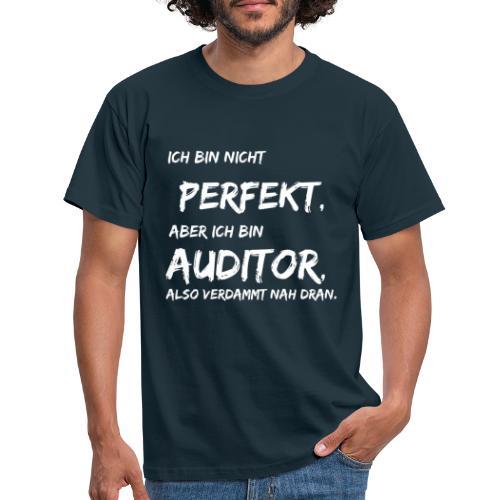nicht perfekt auditor white - Männer T-Shirt