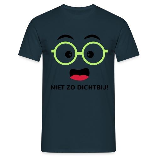Grappige Rompertjes: Niet zo dichtbij - Mannen T-shirt
