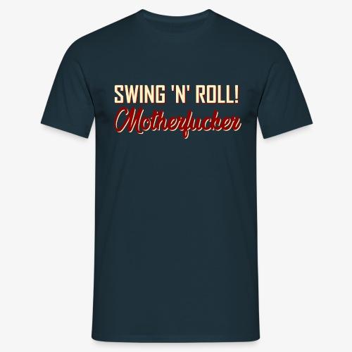 SwingNroll MoFu - Männer T-Shirt