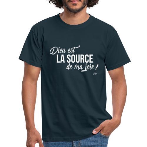 Dieu est la source de ma joie ! - T-shirt Homme