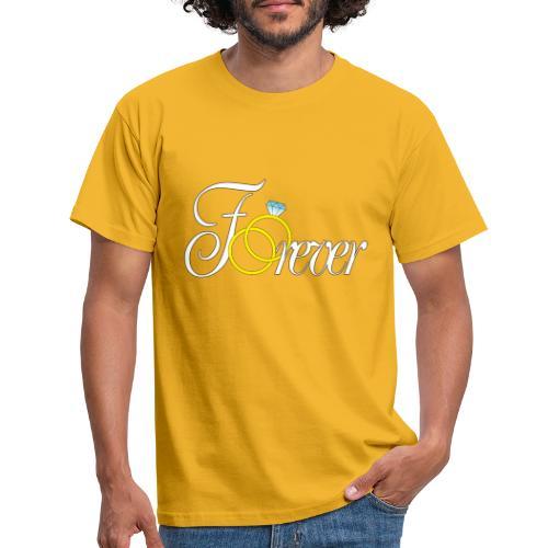 Forever Ringe. Für Immer - Männer T-Shirt