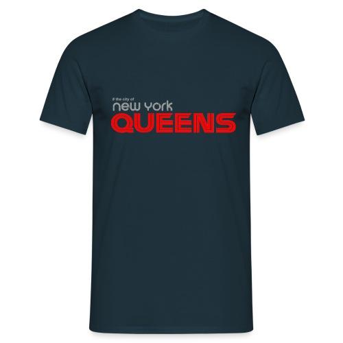 queens nyc - Männer T-Shirt