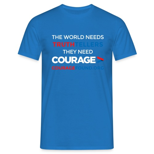 Truthtellers Need Courage - Men's T-Shirt