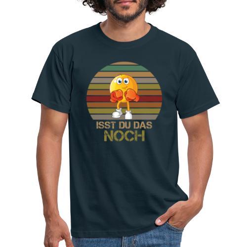 Ist du das noch Essen Humor Spaß - Männer T-Shirt
