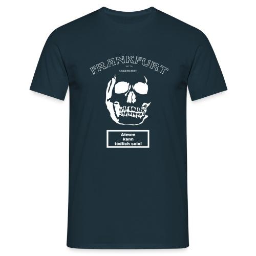 FRANKFURT UNGEFILTERT - Männer T-Shirt