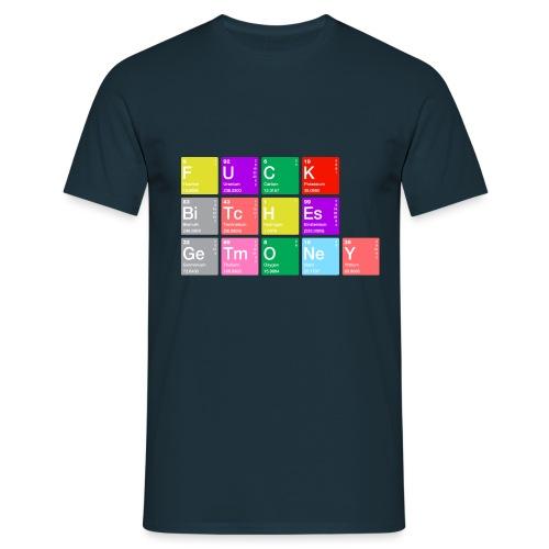Fuck Bitches Get Money - Männer T-Shirt