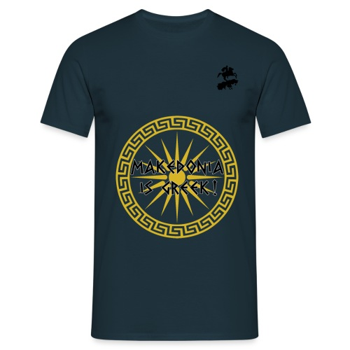 Makedonia is Greek! - Men's T-Shirt