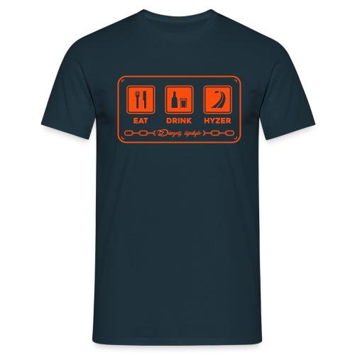 eatdrinkhyzer sign - Men's T-Shirt