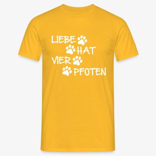 Liebe hat vier Pfoten - Männer T-Shirt