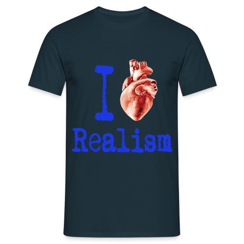 I love realism - Mannen T-shirt