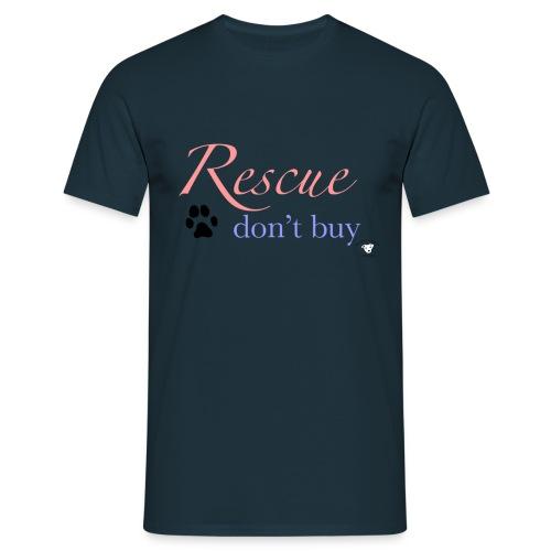 Rescue don't buy - Men's T-Shirt