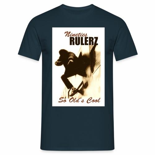 Nineties Rulers SoOldscool1 2 1 jpg - Männer T-Shirt