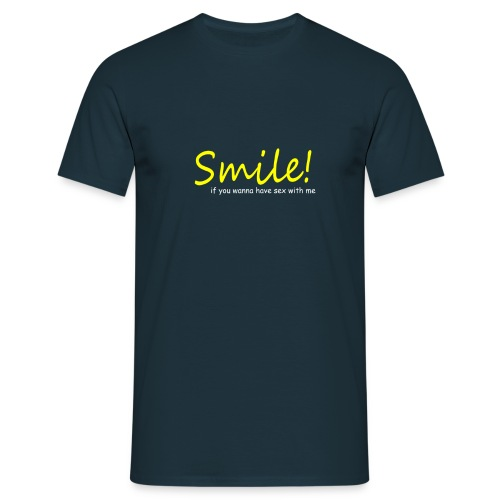 Smile for Sex - Männer T-Shirt