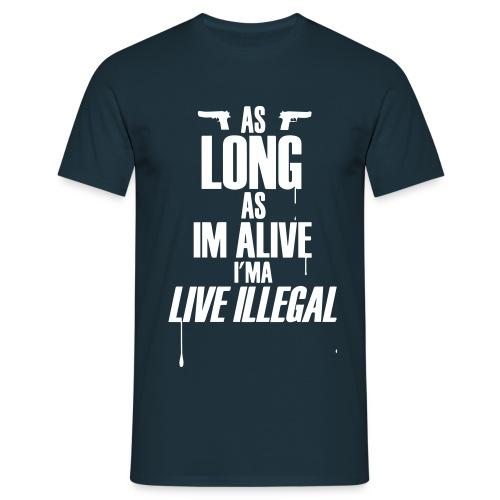 Illegal - Männer T-Shirt