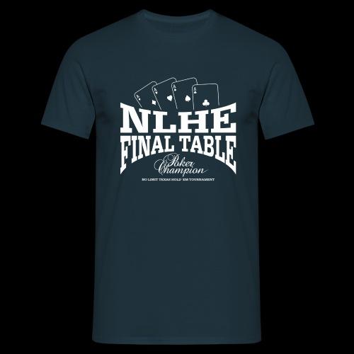 NLHE Final Table (1c white) - Men's T-Shirt