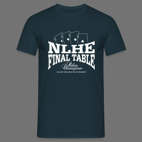 NLHE Final Table (1c white) - Männer T-Shirt