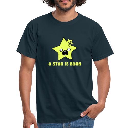 a star is born - Männer T-Shirt